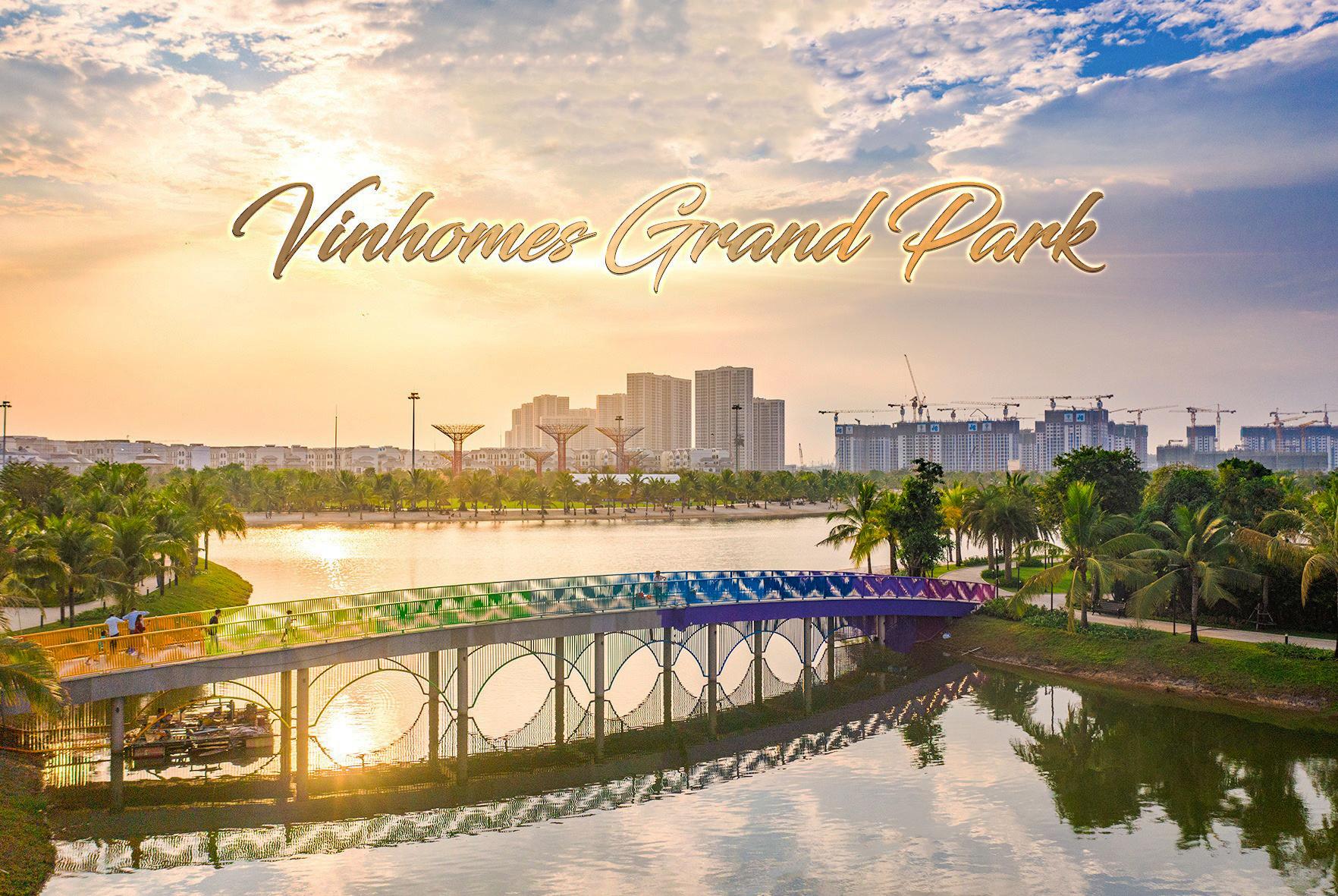 Tiến độ Vinhomes Grand Park
