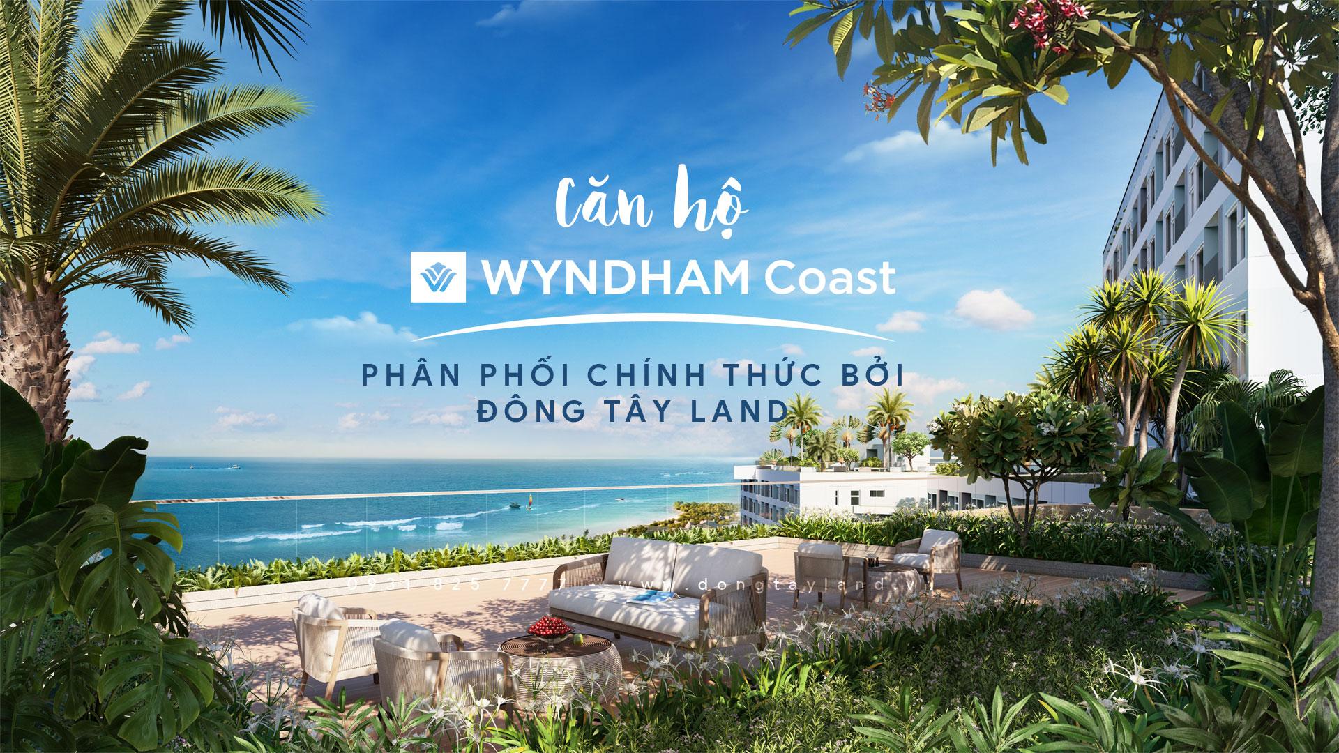 Đông Tây Land phân phối chính thức căn hộ Wyndham Coast by Thanh Long Bay