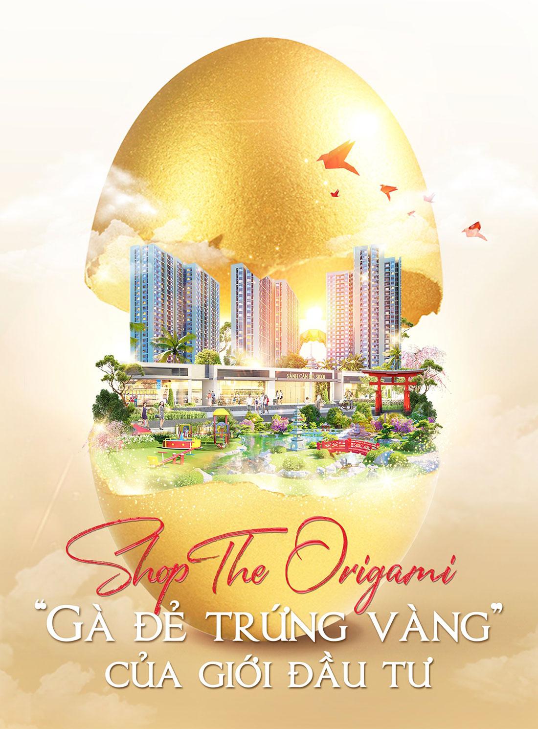 Shop The Origami - Con gà đẻ trứng vàng của giới đầu tư