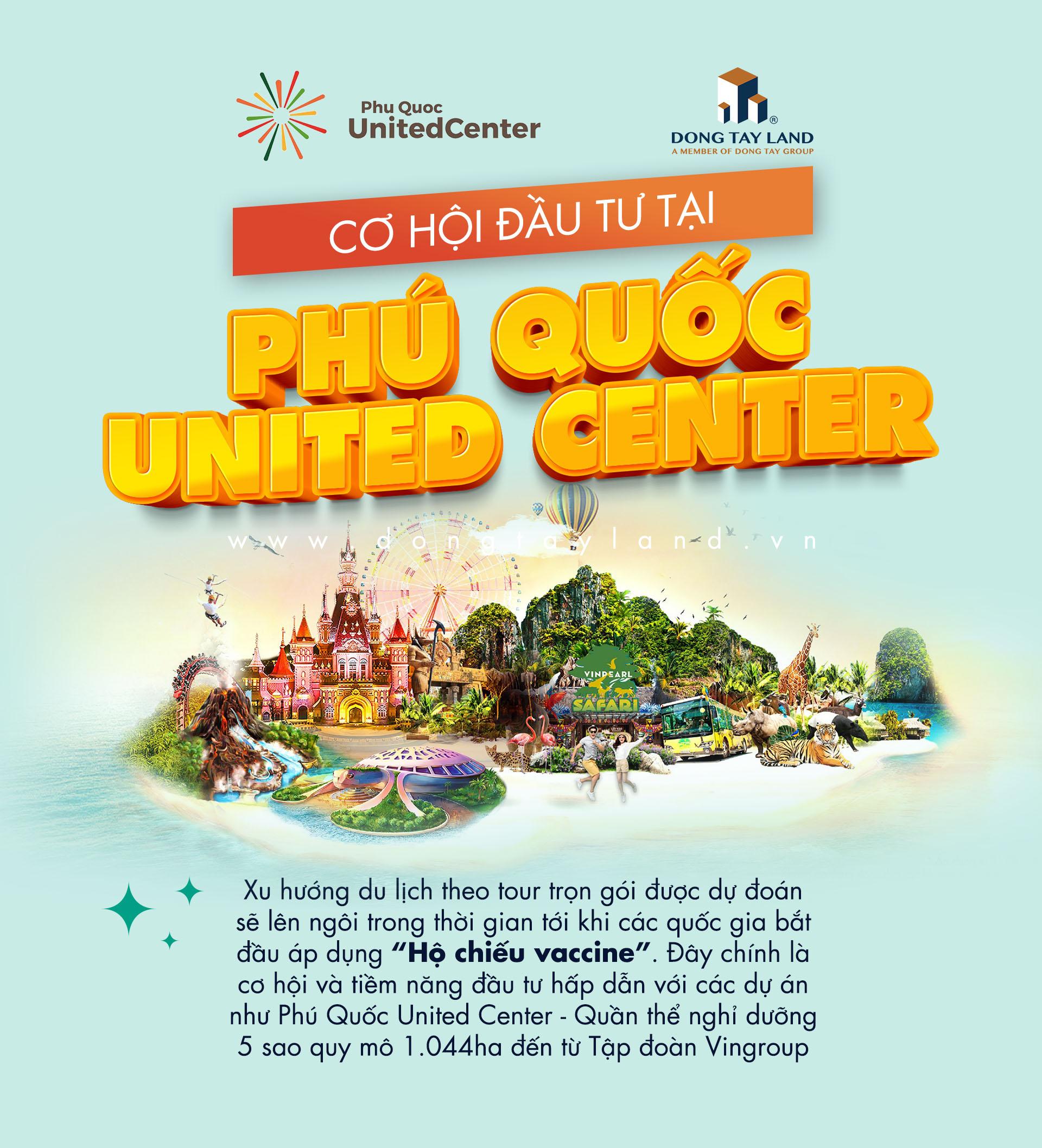 Cơ hội đầu tư cùng Phu Quoc United Center